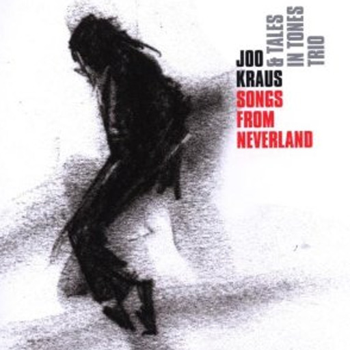Ralf Schmid - Joo Kraus - Songs from Neverland