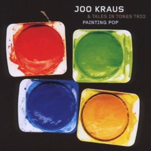 Ralf Schmid - Joo Kraus & Tales in Tones Trio - Painting Pop