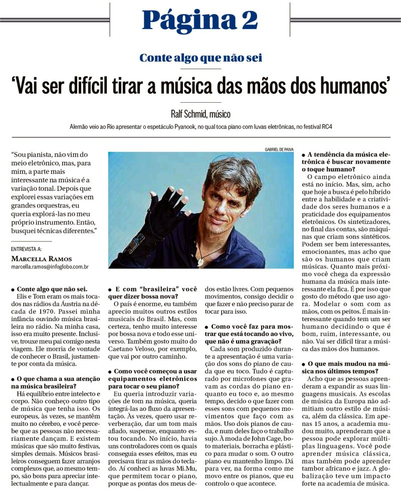 Ralf Schmid´s interview in O Globo